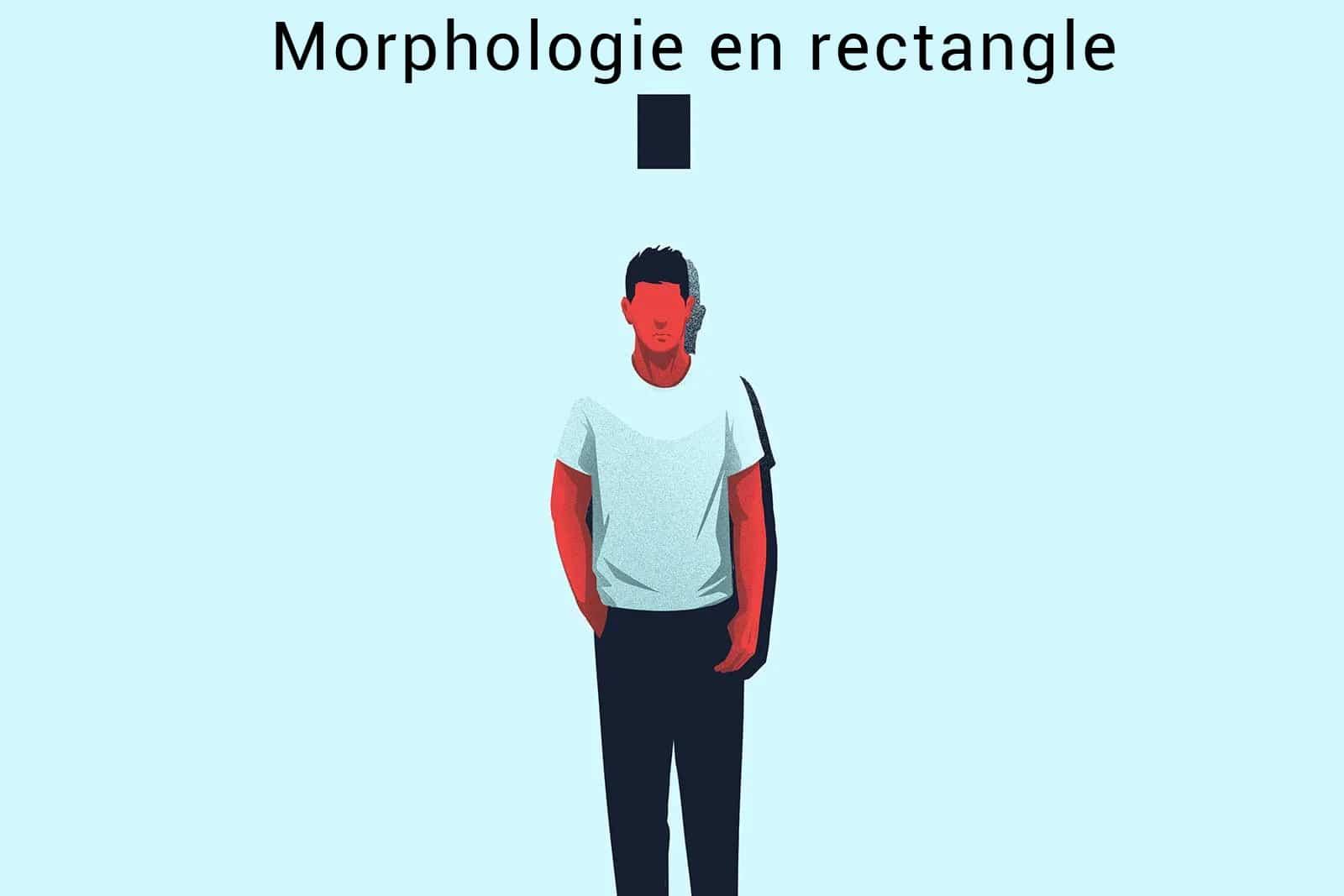 morphologie en rectangle homme